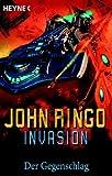 Invasion, Bd - 3: Der Gegenschlag - John Ringo