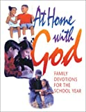 img - for At Home with God: Family Devotions for the School Year book / textbook / text book