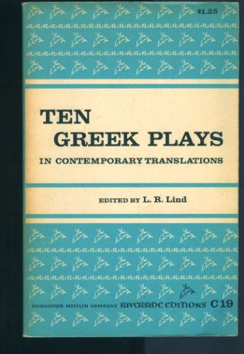 Ten Greek Plays in Contemporary Translation
