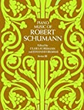 Schumann: Piano Music of Robert Schumann (Series 3)