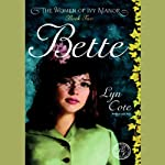 Bette: The Women of Ivy Manor, Book 2 | Lyn Cote