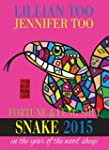 Fortune & Feng Shui 2015 SNAKE