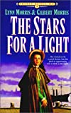 Stars for a Light (Cheney Duvall, M.D.) (0613142780) by Morris, Lynn