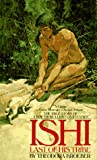 Ishi: Last of His Tribe (Bantam Starfire Books) (0553248987) by Kroeber, Theodora