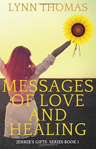 Book: Messages of Love and Healing - Jennie's Gifts by Lynn Thomas