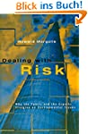 Dealing with Risk: Why The Public And...