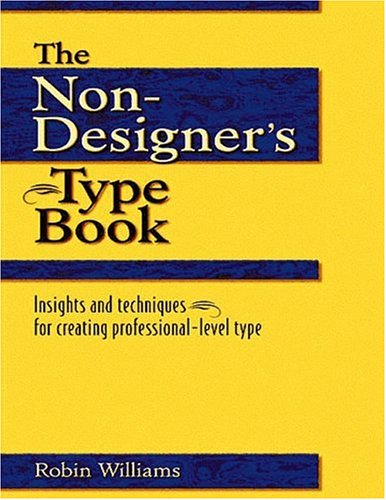 Download the non designer 39 s type book by robin williams for The garden designer robin williams