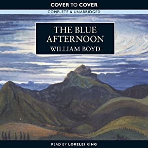 The Blue Afternoon | [William Boyd]