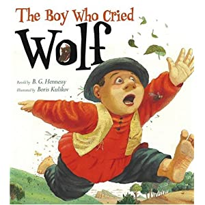 Amazon.com: The Boy Who Cried Wolf (9780689874338): B. G. Hennessy ...