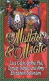 Mistletoe & Magic (Leisure historical romance)