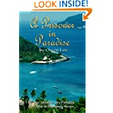 A Prisoner In Paradise: The True Adventures of a Forbidden Love Affair In Zihuatanejo, Mexico
