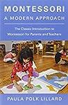 Montessori: A Modern Approach
