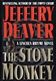 The Stone Monkey (Lincoln Rhyme Novels)