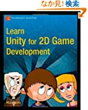Learn Unity for 2D Game Development (Technology in Action)