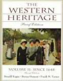 Western Heritage, The: Brief Edition, Vol. II Since 1648, Chaps. 13-31 (0130814113) by Kagan, Donald
