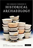 img - for The Cambridge Companion to Historical Archaeology book / textbook / text book