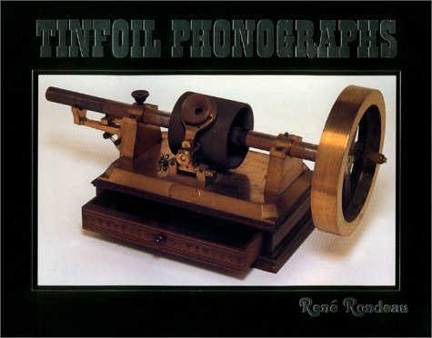Tinfoil Phonographs