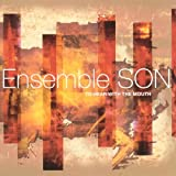 Ensemble Son To Hear with the Mouth