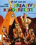 Neue Ideen f�r kreative Kinderfeste