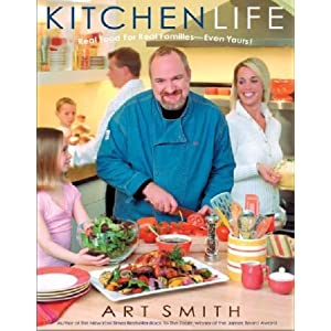 Kitchen Life : Real Food for Real Families--Even Yours!