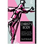 img - for [(Christ's Body: Identity, Culture and Society in Late Medieval Writings)] [Author: Sarah Beckwith] published on (October, 1996) book / textbook / text book