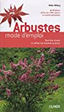 echange, troc Didier Willery - Arbustes : Mode d'emploi