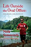 Life Outside the Oval Office: The Tra...