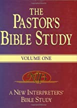 The Pastor's Bible Study: A New Interpreter's Bible Study Resource