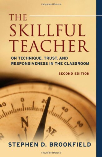 The Skillful Teacher: On Technique, Trust, and...