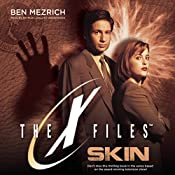 Skin: The X-Files, Book 6 | Ben Mezrich