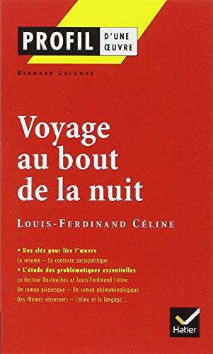 profil-dune-oeuvre-voyage-au-bout-de-la-nuit-louis-ferdinand-celine