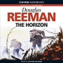 The Horizon (       UNABRIDGED) by Douglas Reeman Narrated by Julian Glover
