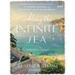 Along the Infinite Sea | Beatriz Williams