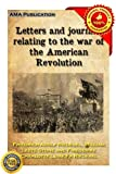 img - for Letters and journals relating to the war of the American Revolution, and the capture of the German troops at Saratoga book / textbook / text book