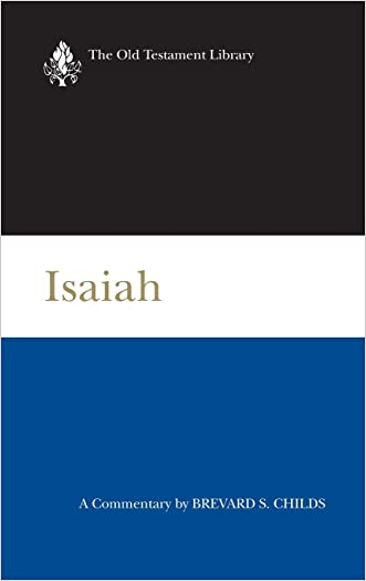 Isaiah (2000): A Commentary (Old Testament Library)