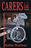 Carers Ltd. (# 3 in the Colin and Leora Crime Thrillers)