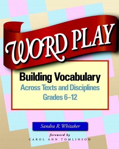 Word Play: Building Vocabulary Across Texts and...