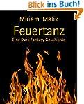 Feuertanz: Eine Dark Fantasy Geschichte