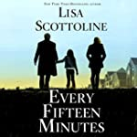 Every Fifteen Minutes