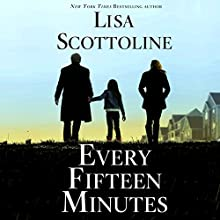 Every Fifteen Minutes Audiobook by Lisa Scottoline Narrated by George Newbern