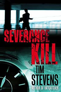 (FREE on 10/25) Severance Kill by Tim Stevens - http://eBooksHabit.com