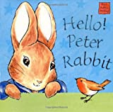 Hello Peter Rabbit (Peter Rabbit Seedlings) (0723247994) by Potter, Beatrix
