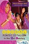 Global Pentecostalism in the 21st Cen...