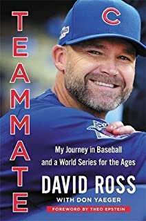 Book Cover: Teammate: My Journey in Baseball and a World Series for the Ages