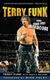 img - for Terry Funk: More Than Just Hardcore book / textbook / text book