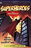 Cover of Superheroes and Philosophy by  0812695739