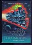 img - for CELESTIAL STEAM LOCOMOTIVE (Song of Earth, Vol 1) By Michael Coney book / textbook / text book