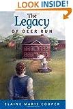 The Legacy of Deer Run (The Deer Run Saga)