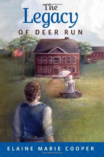 The Legacy of Deer Run (The Deer Run Saga): Elaine Marie Cooper: 9780983883678: Amazon.com: Books