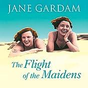 The Flight of the Maidens | [Jane Gardam]